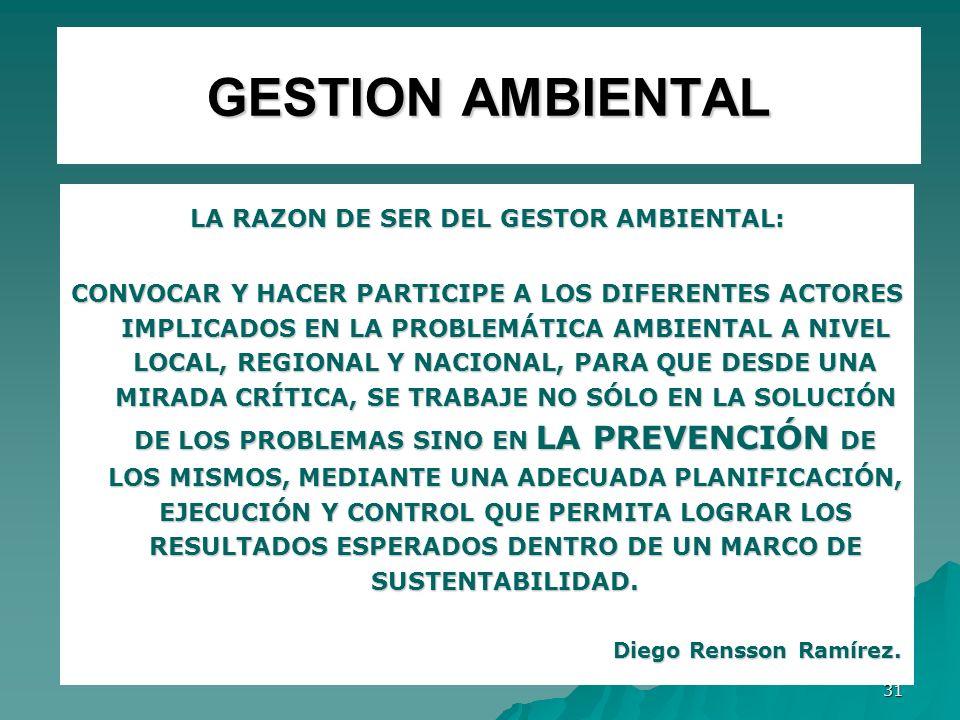 LA RAZON DE SER DEL GESTOR AMBIENTAL: