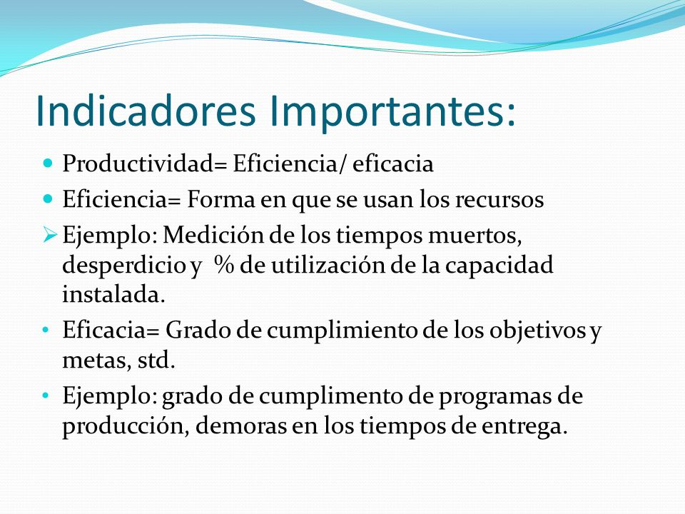 Indicadores Importantes: