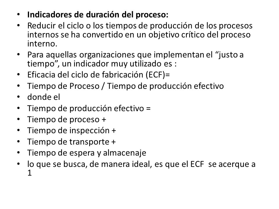 Indicadores de duración del proceso: