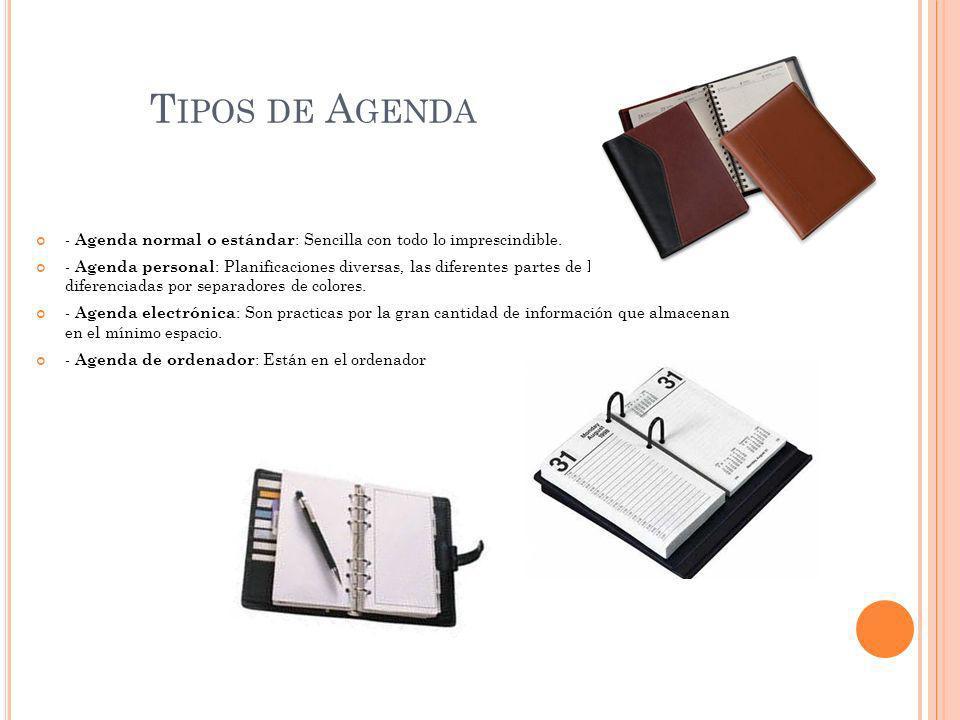 Tipos de Agenda - Agenda normal o estándar: Sencilla con todo lo imprescindible.