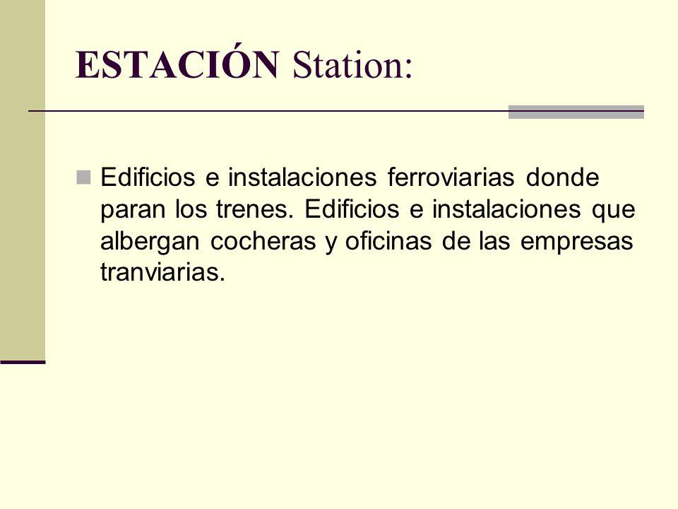 ESTACIÓN Station: