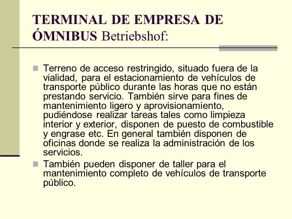 TERMINAL DE EMPRESA DE ÓMNIBUS Betriebshof: