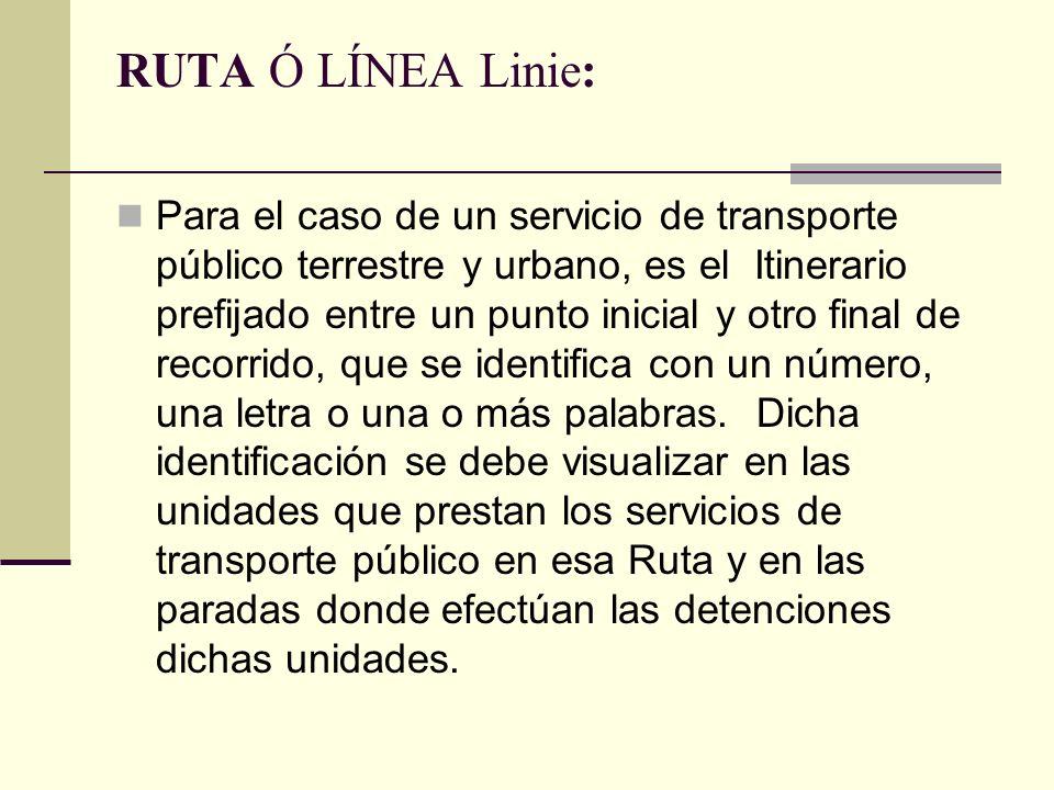 RUTA Ó LÍNEA Linie: