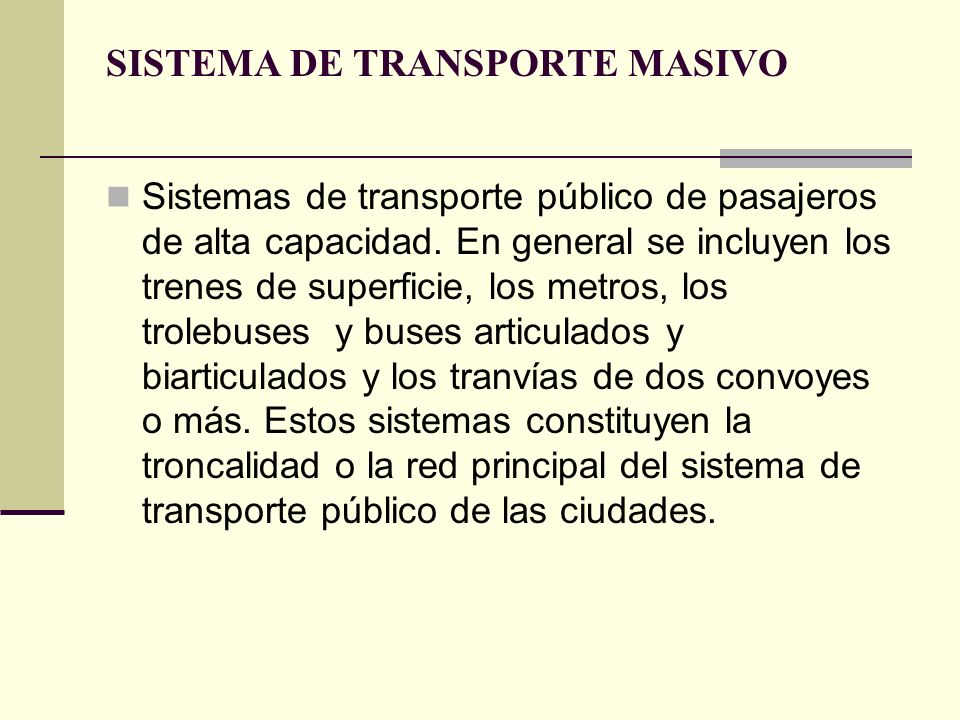 SISTEMA DE TRANSPORTE MASIVO