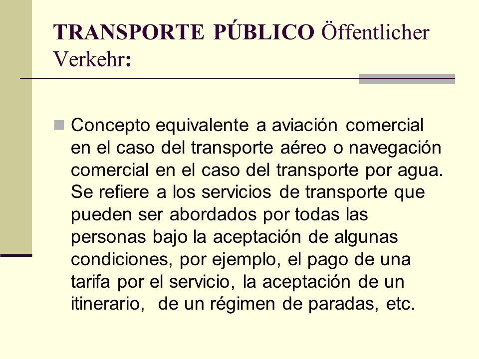 TRANSPORTE PÚBLICO Öffentlicher Verkehr: