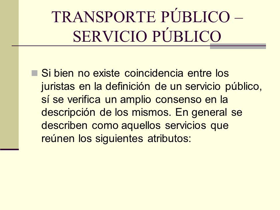 TRANSPORTE PÚBLICO – SERVICIO PÚBLICO