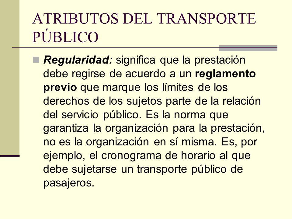 ATRIBUTOS DEL TRANSPORTE PÚBLICO