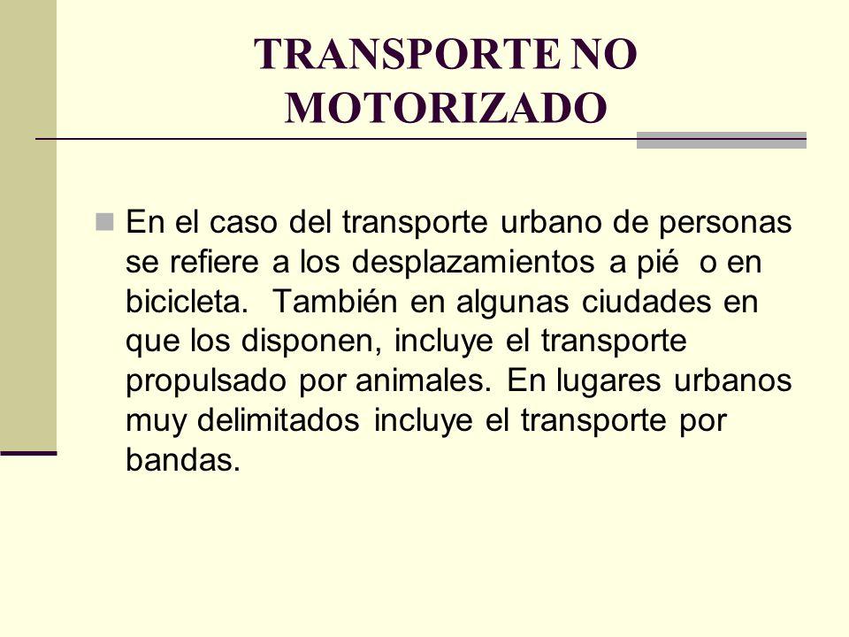 TRANSPORTE NO MOTORIZADO