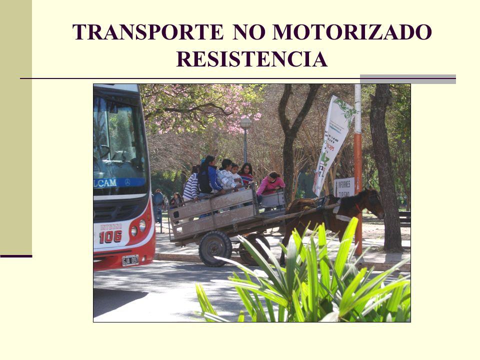 TRANSPORTE NO MOTORIZADO RESISTENCIA