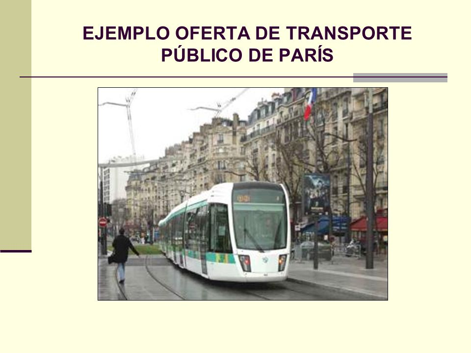EJEMPLO OFERTA DE TRANSPORTE PÚBLICO DE PARÍS