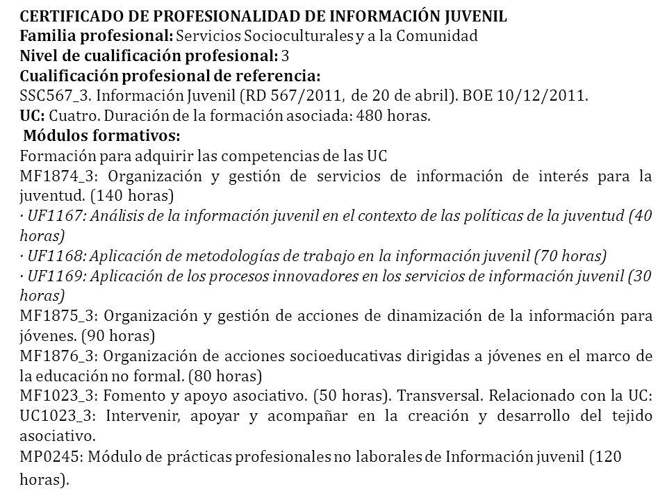 CERTIFICADO DE PROFESIONALIDAD DE INFORMACIÓN JUVENIL
