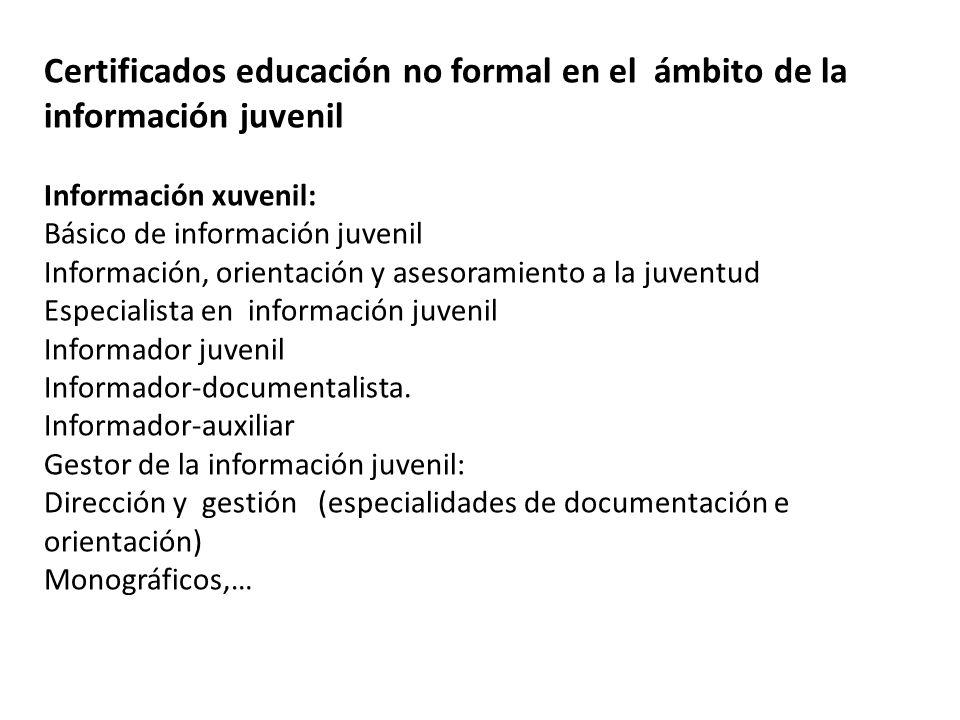Certificados educación no formal en el ámbito de la información juvenil