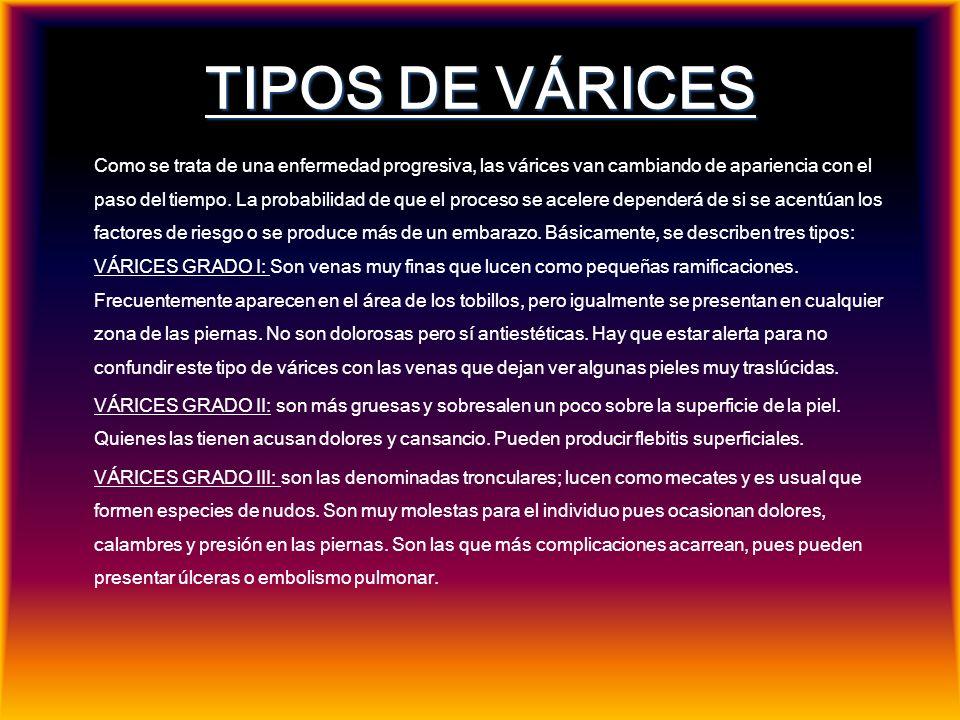 TIPOS DE VÁRICES