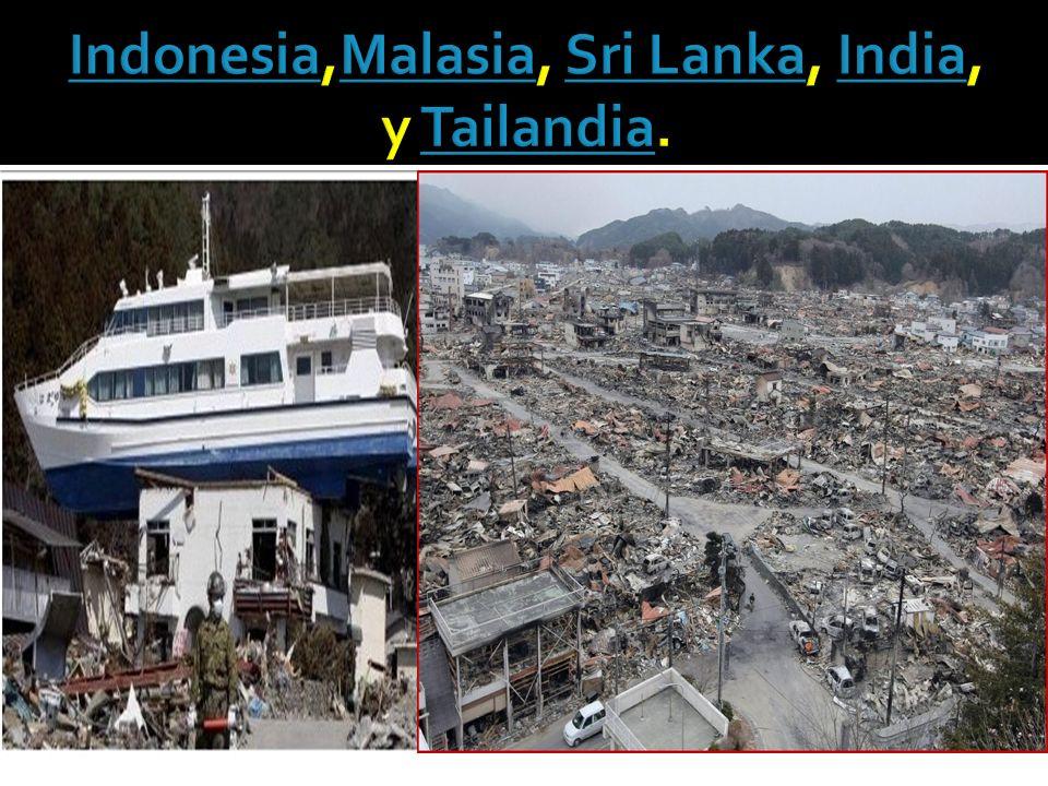 Indonesia,Malasia, Sri Lanka, India, y Tailandia.