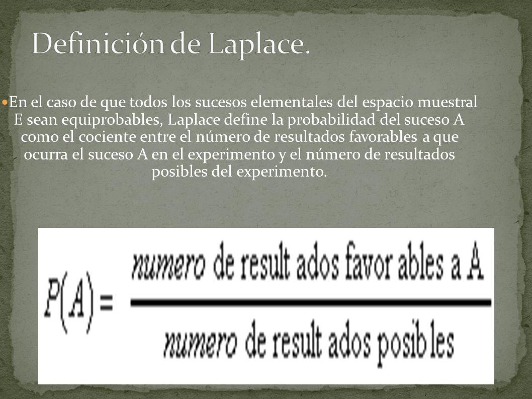 Definición de Laplace.