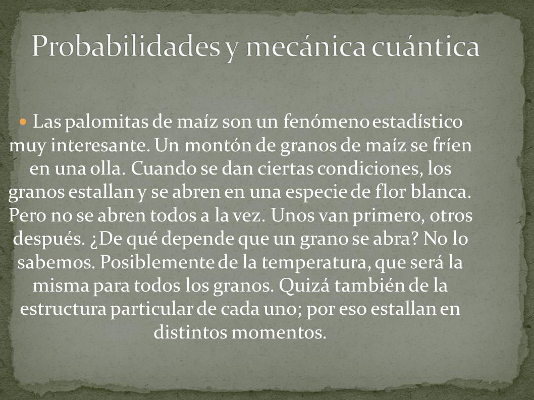 Probabilidades y mecánica cuántica