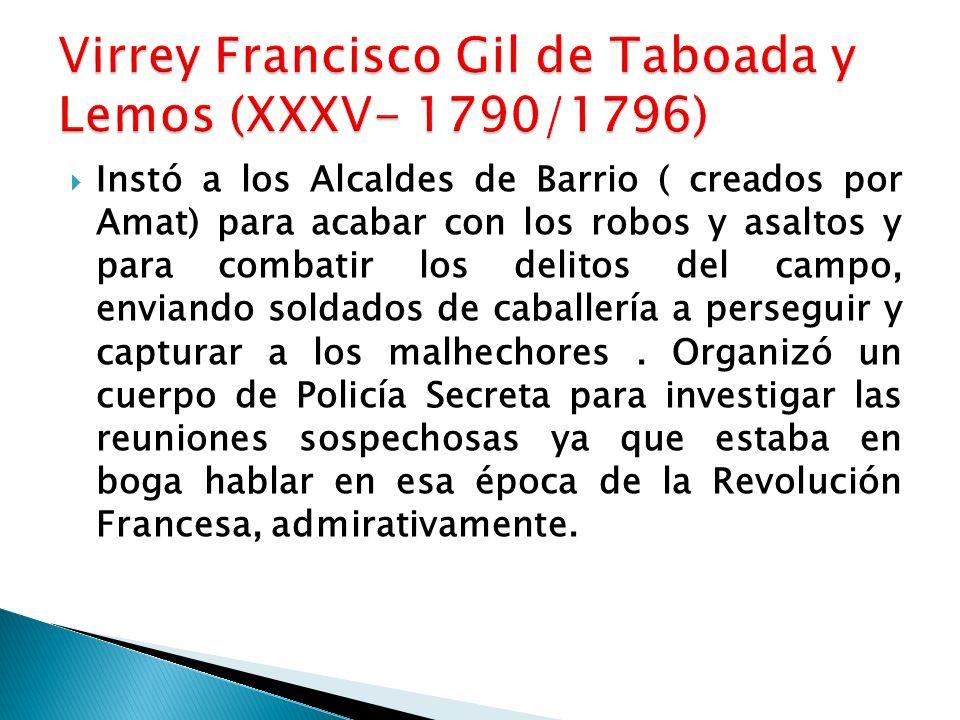 Virrey Francisco Gil de Taboada y Lemos (XXXV- 1790/1796)