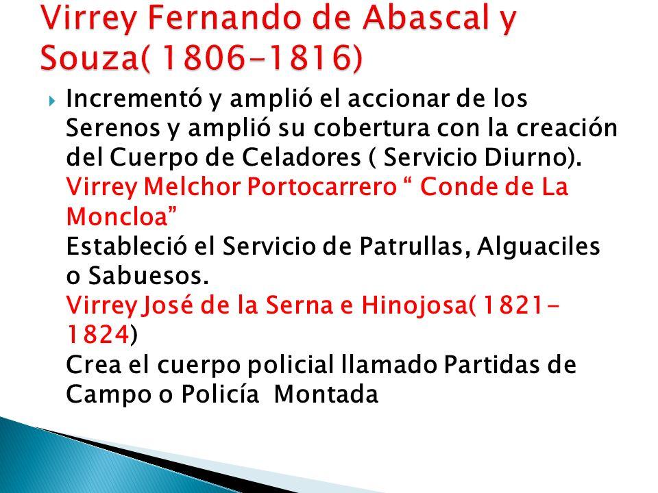 Virrey Fernando de Abascal y Souza( 1806-1816)