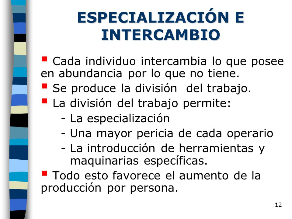 ESPECIALIZACIÓN E INTERCAMBIO