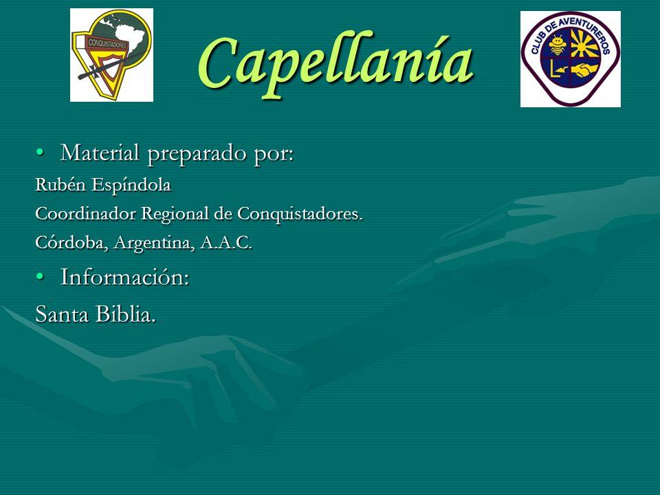 Capellanía Material preparado por: Información: Santa Biblia.