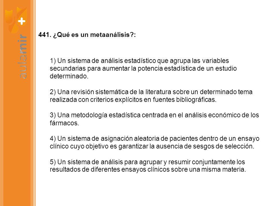441. ¿Qué es un metaanálisis :