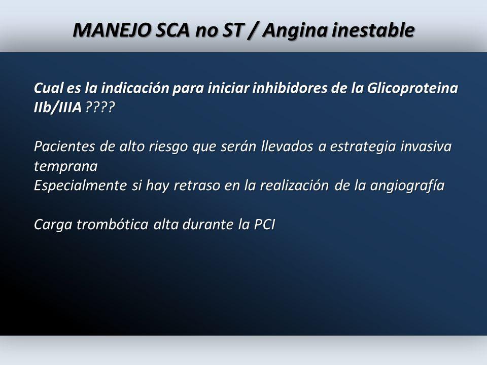 MANEJO SCA no ST / Angina inestable