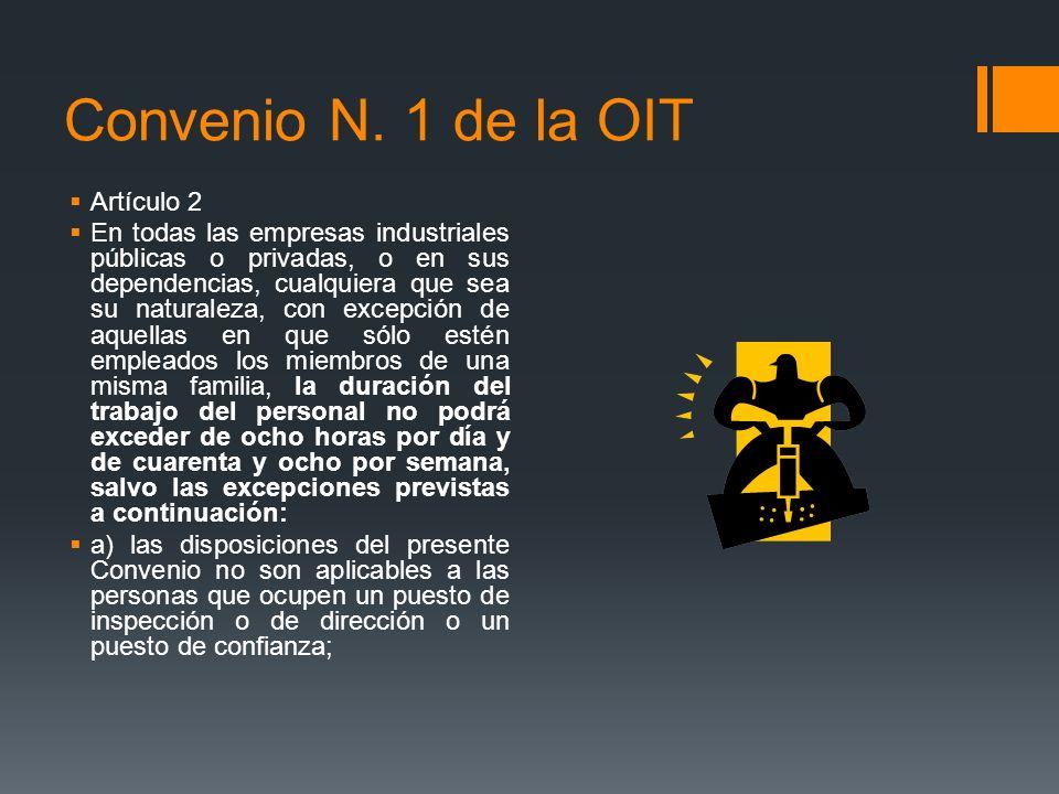 Convenio N. 1 de la OIT Artículo 2