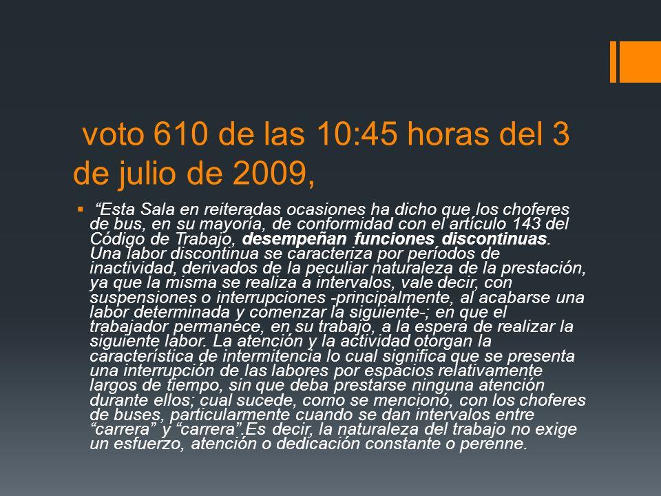 voto 610 de las 10:45 horas del 3 de julio de 2009,