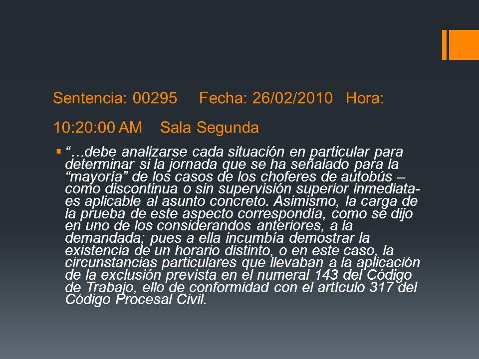 Sentencia: 00295 Fecha: 26/02/2010 Hora: 10:20:00 AM Sala Segunda