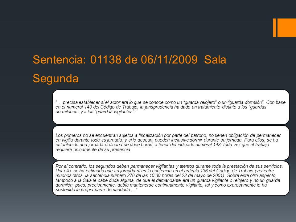 Sentencia: 01138 de 06/11/2009 Sala Segunda