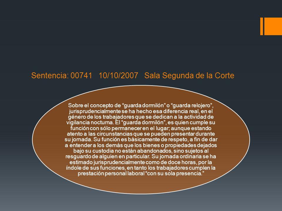 Sentencia: 00741 10/10/2007 Sala Segunda de la Corte