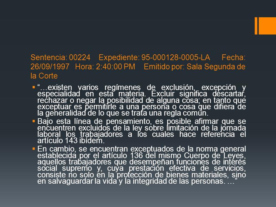Sentencia: 00224 Expediente: 95-000128-0005-LA Fecha: 26/09/1997 Hora: 2:40:00 PM Emitido por: Sala Segunda de la Corte