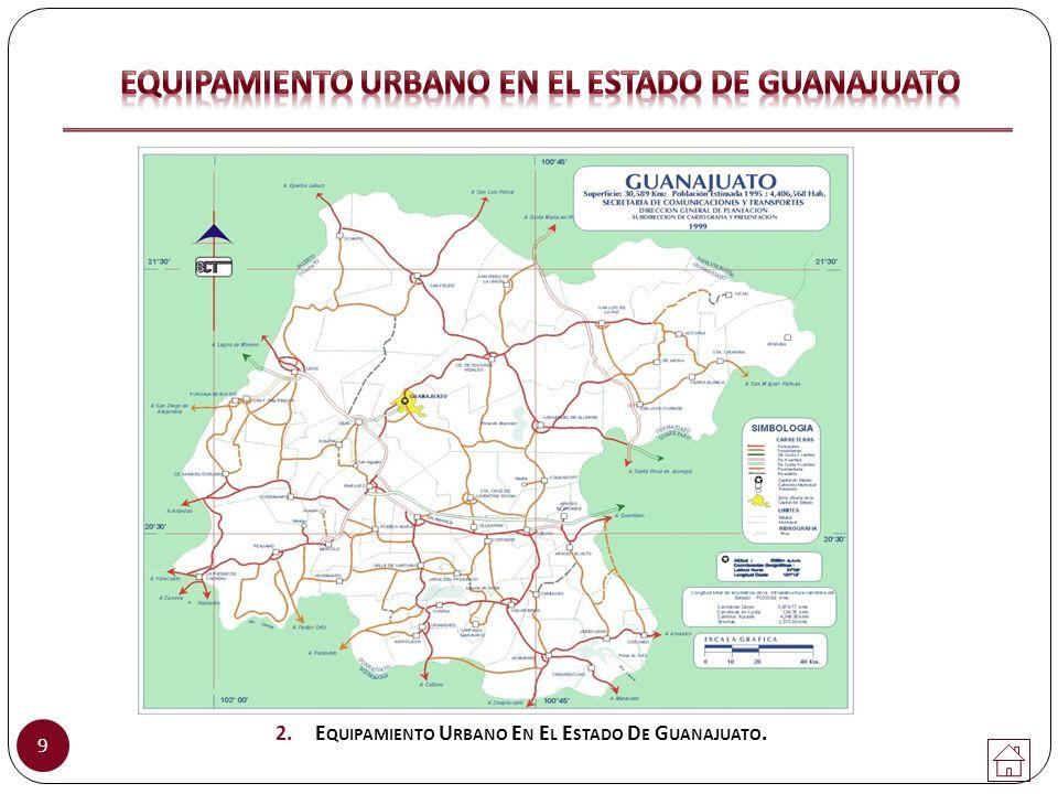 EQUIPAMIENTO URBANO EN EL ESTADO DE GUANAJUATO