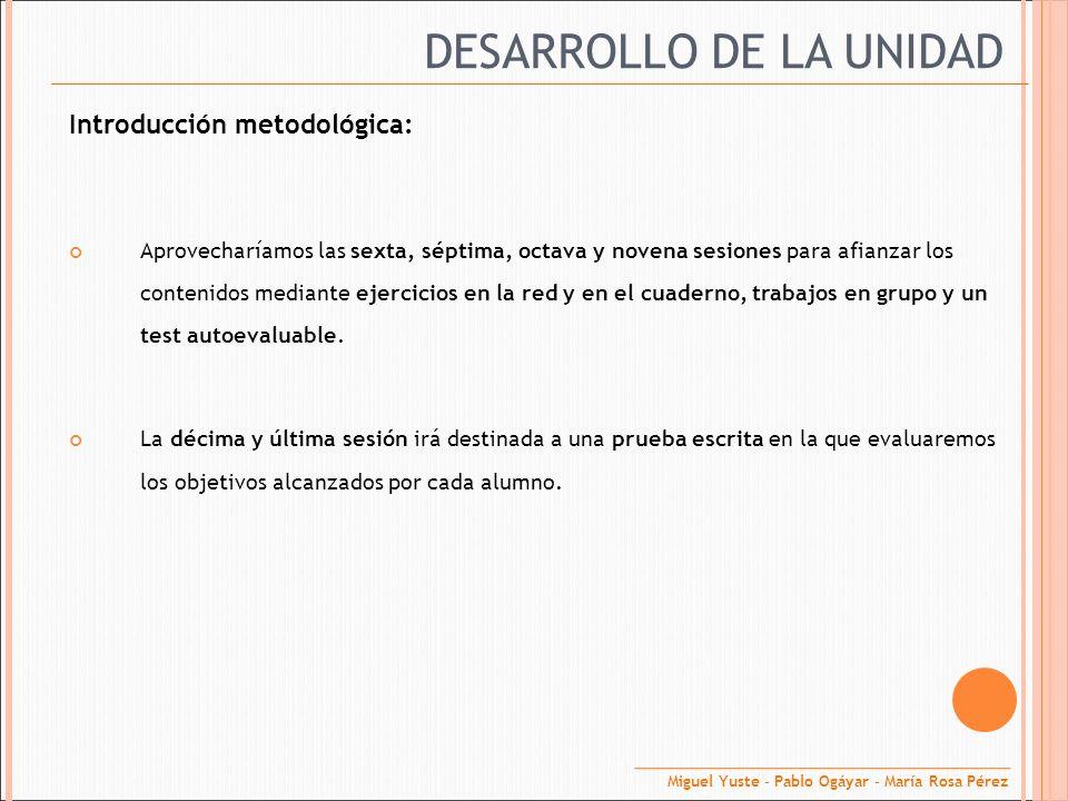 DESARROLLO DE LA UNIDAD
