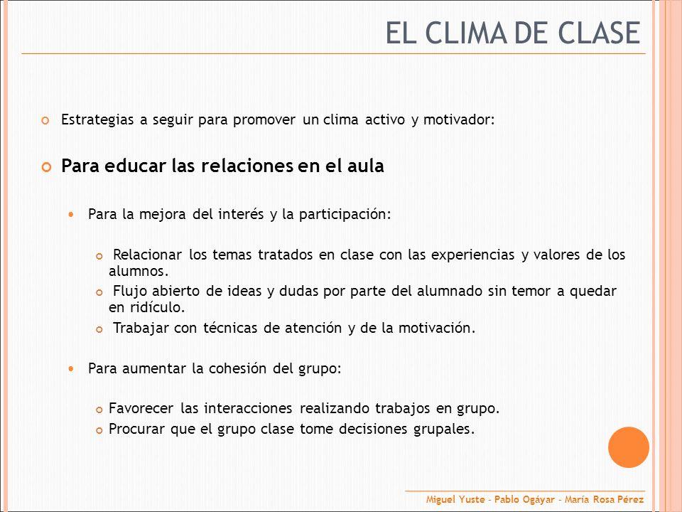 EL CLIMA DE CLASE Para educar las relaciones en el aula