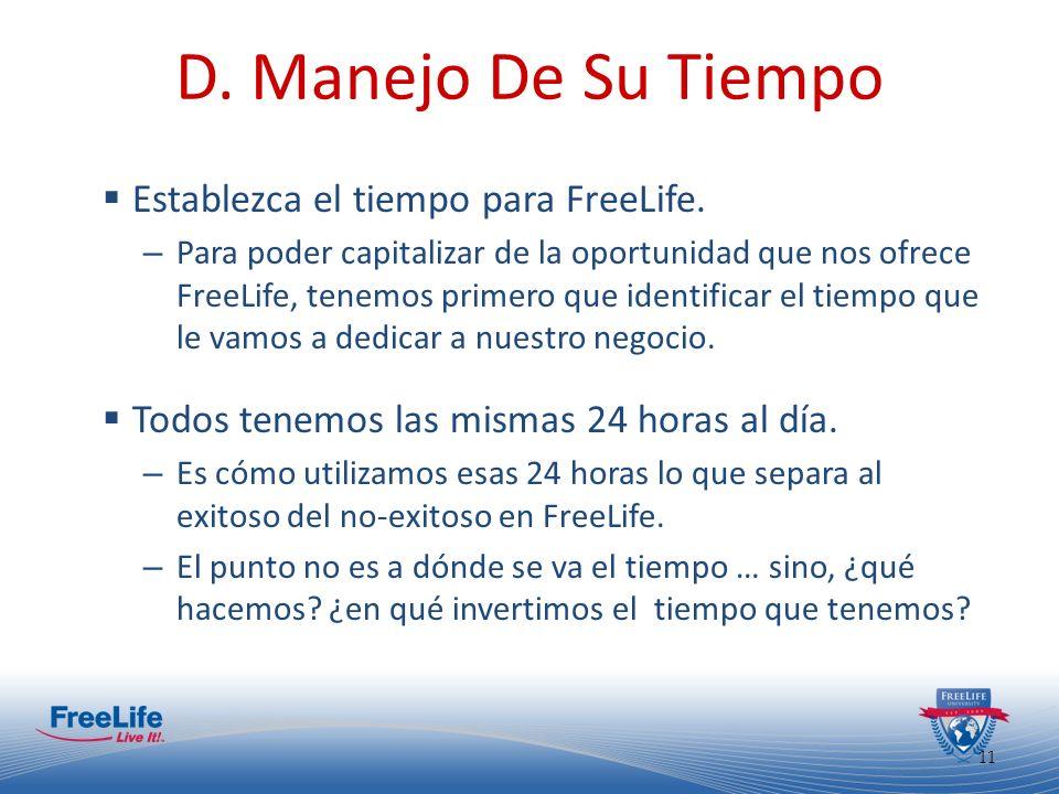 D. Manejo De Su Tiempo Establezca el tiempo para FreeLife.