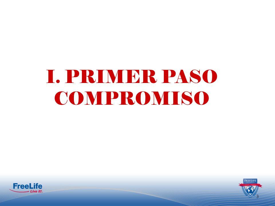 I. PRIMER PASO COMPROMISO