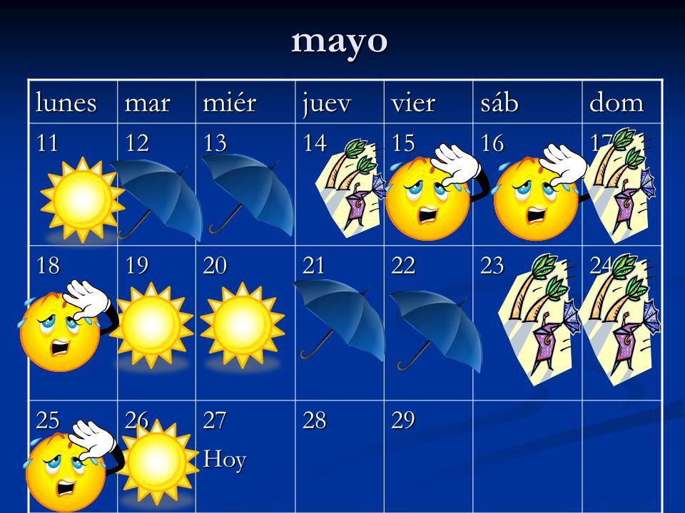 mayo lunes mar miér juev vier sáb dom 11 12 13 14 15 16 17 18 19 20 21
