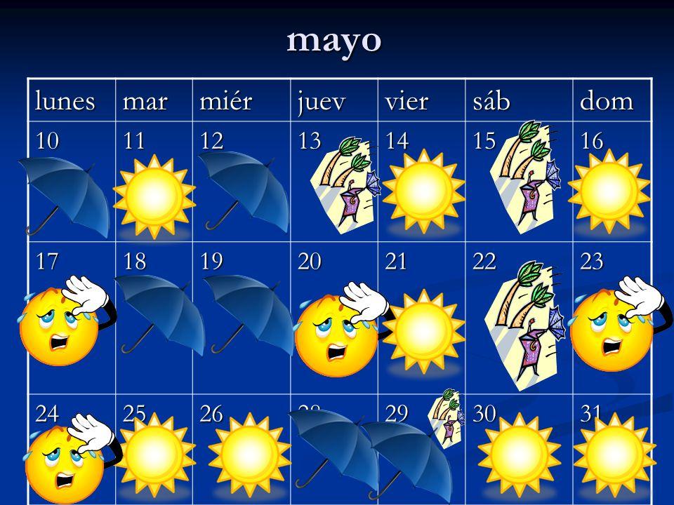 mayo lunes mar miér juev vier sáb dom 10 11 12 13 14 15 16 17 18 19 20