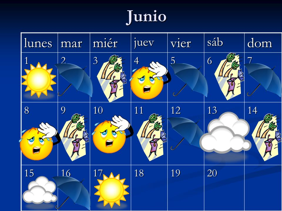 Junio lunes mar miér vier dom juev sáb 1 2 3 4 5 6 7 8 9 10 11 12 13