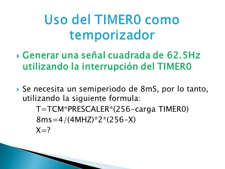 Uso del TIMER0 como temporizador