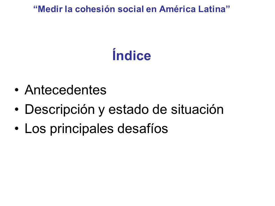 Medir la cohesión social en América Latina Índice