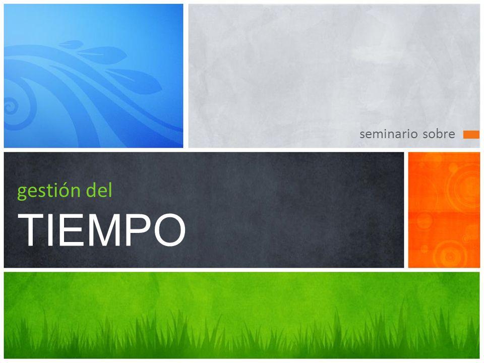 seminario sobre gestión del TIEMPO