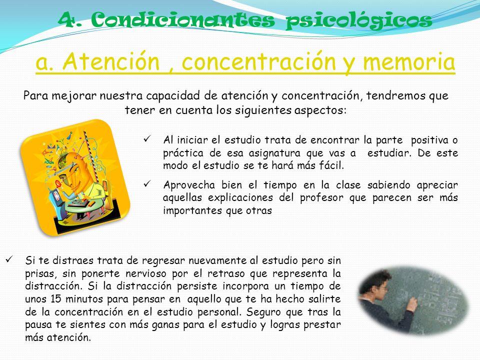 a. Atención , concentración y memoria