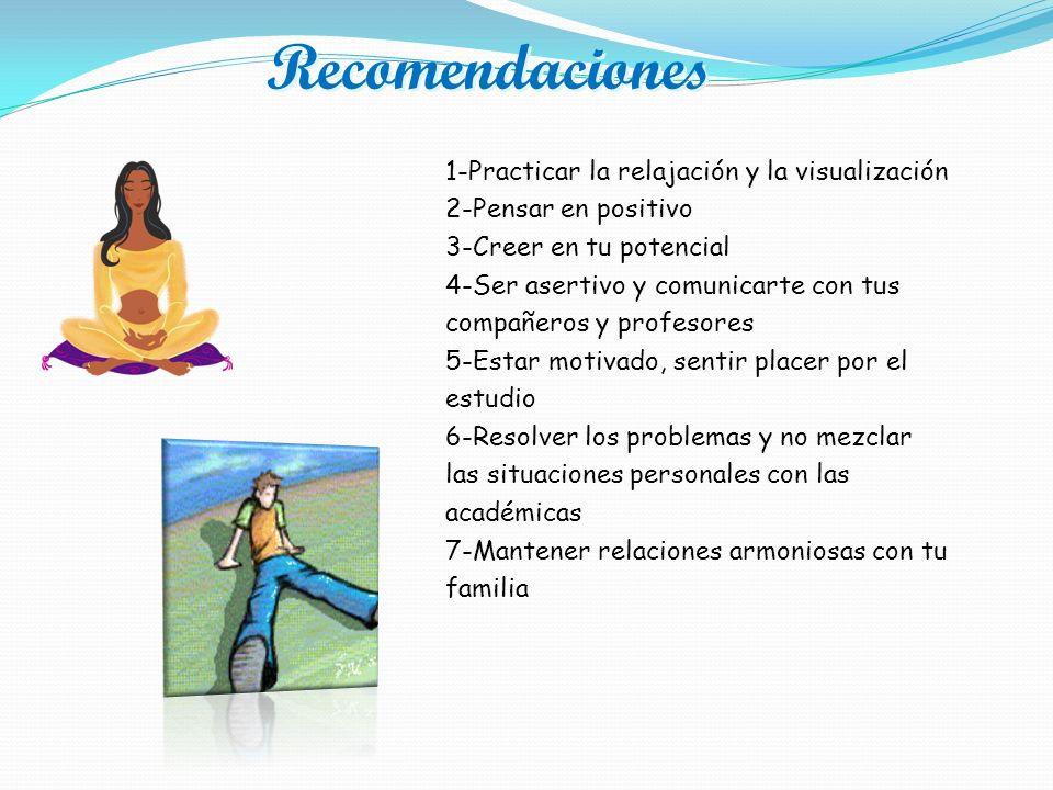 Recomendaciones 1-Practicar la relajación y la visualización