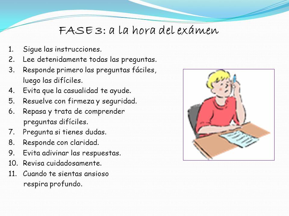 FASE 3: a la hora del exámen