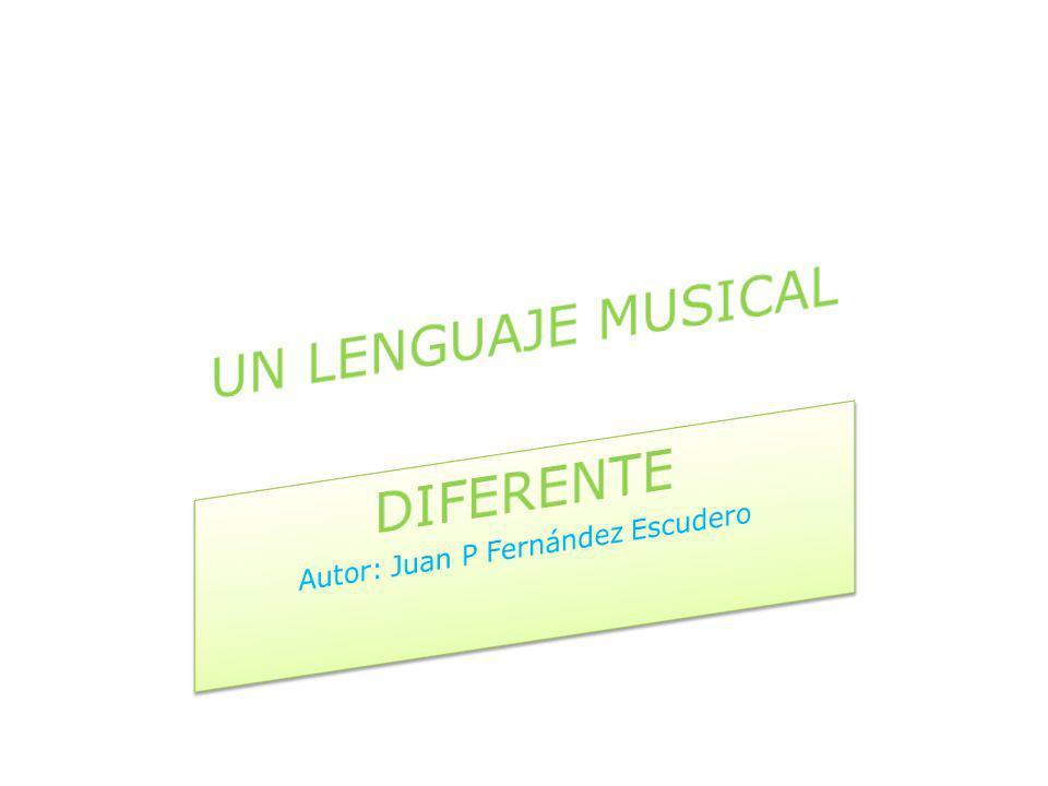 DIFERENTE Autor: Juan P Fernández Escudero