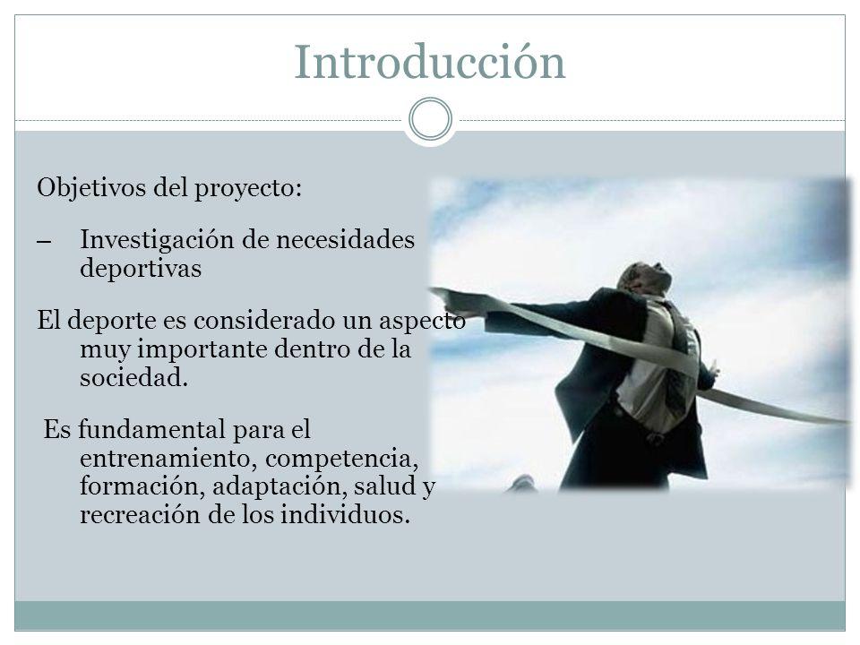 Introducción Objetivos del proyecto: