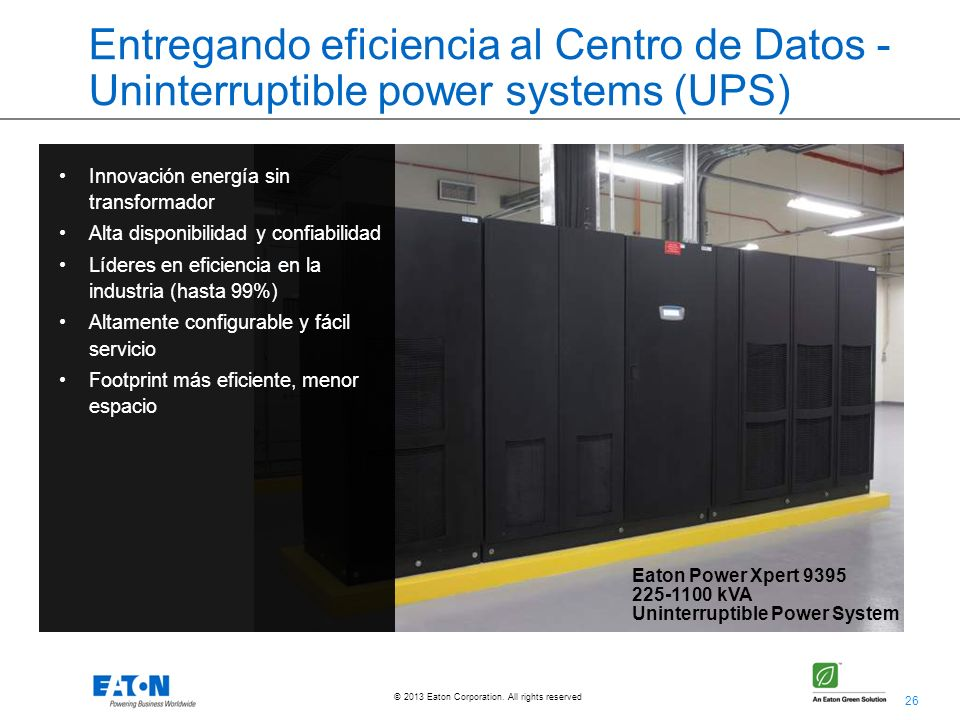 Entregando eficiencia al Centro de Datos - Uninterruptible power systems (UPS)