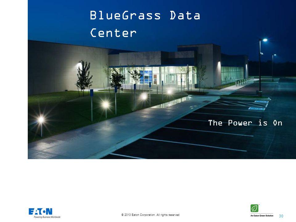 BlueGrass Data Center The Power is On